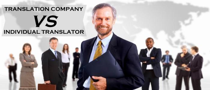 Translation Company VS an Individual Translator